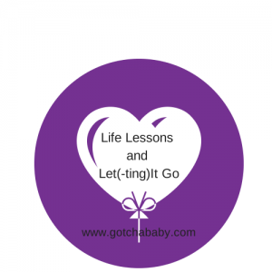Life Lessons and Let(-ting)It Go